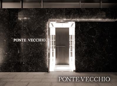 PONTE VECCHIO 北浜本店